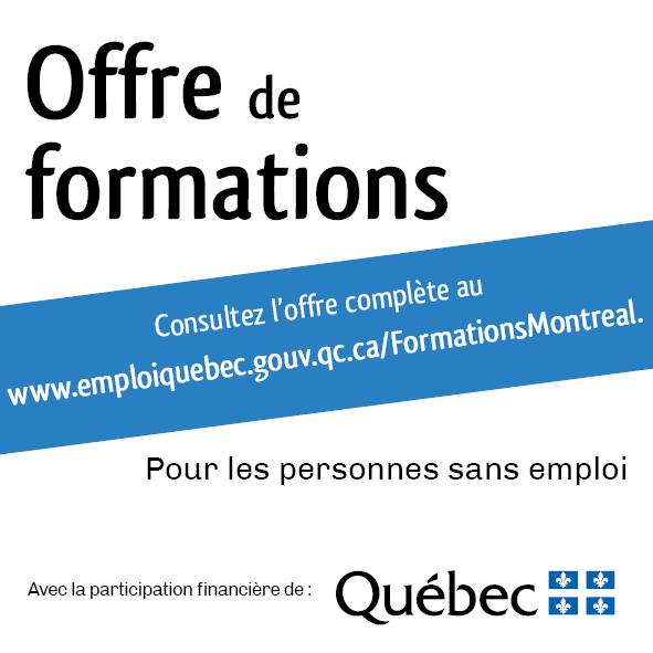 Annonce invitant à consulter l'offre de formations du Gouvernement du Québec pour les personnes sans emploi à Montréal.
